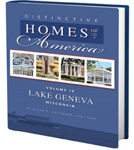 Distinctive Homes of America, Volume IV, Lake Geneva, WI
